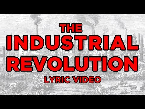 The Renaissance - The Industrial Revolution (Official Lyric Video)