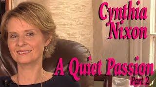 DP/30: A Quiet Passion, Cynthia Nixon, Pt 1 (Video)