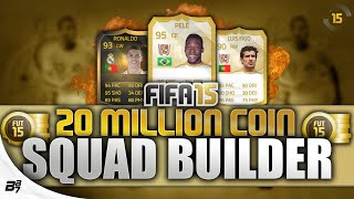 THE MOST EXPENSIVE SQUAD BUILDER ON YOUTUBE! w/ Pele and IF Ronaldo | FIFA 15 Ultimate Team