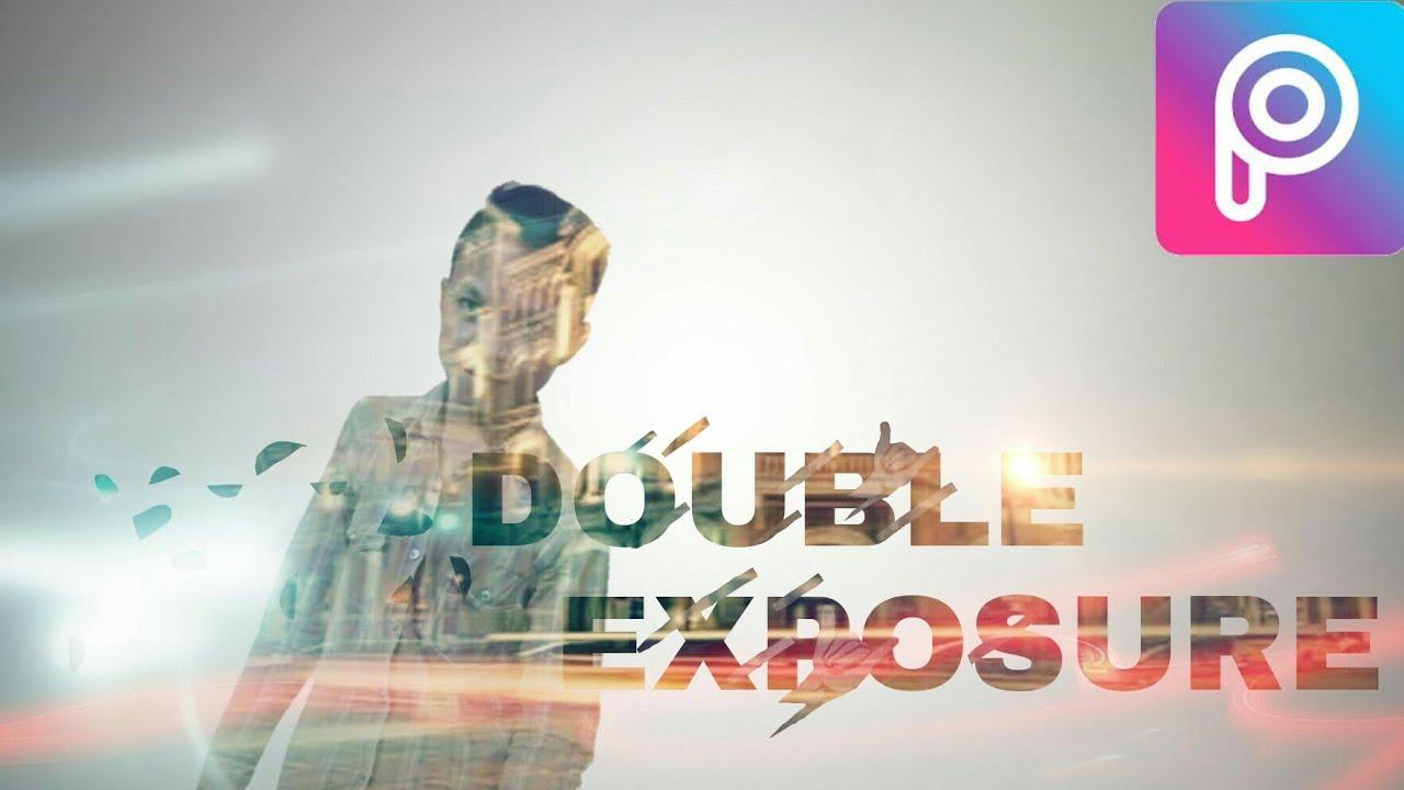 Cara Edit Foto Double Exposure Menggunakan Picsart Youtube