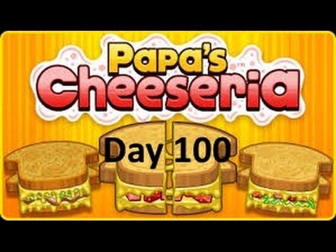 Papa's Cheeseria- Day 100