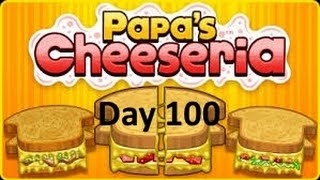Papa's Cheeseria  Day 100