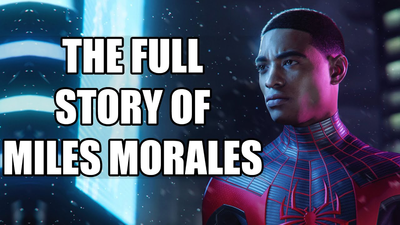 The Full Story of Miles Morales - Before You Play Spider-Man: Miles Morales
