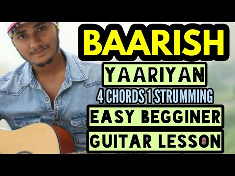 Baarish - yaariyan - easy guitar chord lesson - easy beginners Guitar tutorial - guitar cover