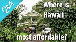 Where is the best affordable place to live and work in Hawaii?