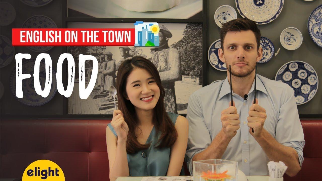 [Elight] Học tiếng Anh: Từ vựng về thức ăn   Food   English on the Town