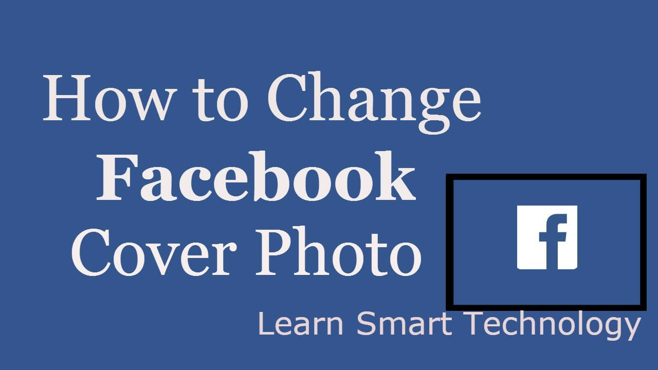 Cover photo to change facebook how