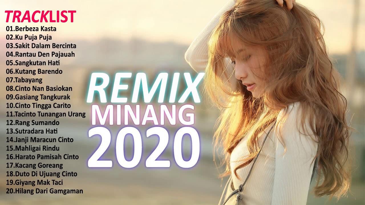 Remix Minang Terbaru 2020 dan Terpopuler 2020 Paling Enak Didengar