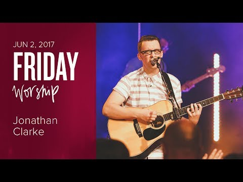 Catch The Fire Worship Night with Jonathan Clarke & Rachel Beni (Friday June 2, 2017)