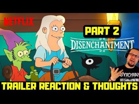 Disenchantment Official Part 2 Trailer Reaction Netflix Original Animation  Series (Season 2)