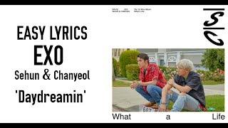 EXO Sehun & Chanyeol - 夢 몽 Daydreamin' [EASY LYRICS]
