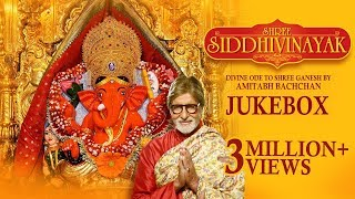 Shree Siddhivinayak  Amitabh Bachchan  Devotional  Jukebox  Times Music