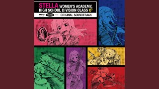 Provided to YouTube by ポニーキャニオン Step By Step · Kohtaro Nakagawa TVアニメ「ステラ女学院高等科C3部」オリジナルサウンドトラック ℗ Pony Canyon Inc.