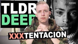 XXXTentacion - TLDRDEEP