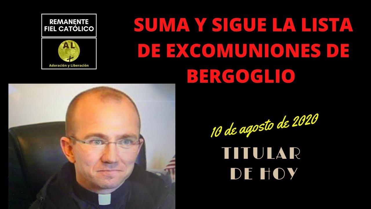 Titular de hoy: suma y sigue la lista de excomulgados por Bergoglio