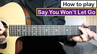 james arthur say you won t let go   guitar lesson tutorial chords