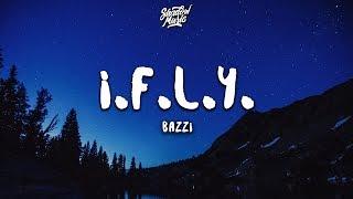"""... listen to """"ifly"""": https://bazzi.lnk.to/iflysubscribe bazzi for more: https://bazzi.lnk.to/subscribe bazzihttps://facebook.com/baz..."""
