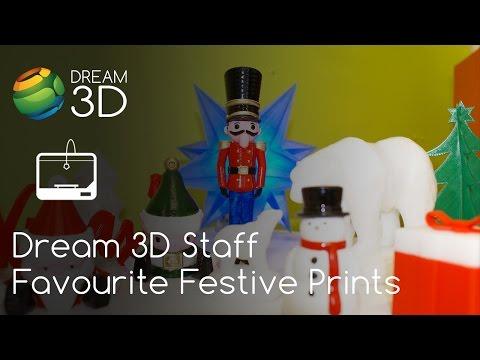 Dream 3D Staff Picks - Favourite Christmas Prints | Cool Prints | Dream 3D