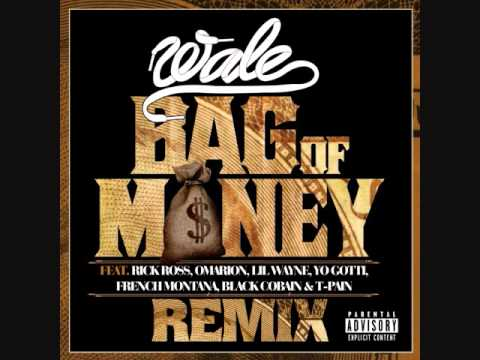 Wale - Bag of Money Remix ft French Montana, Tyga, Lil Wayne, Yo Gotti, Omarion, T-Pain, Rick Ross
