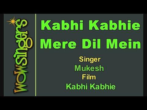Kabhi Kabhi Mere Dil Men - Mukesh - Hindi Karaoke - Wow Singers