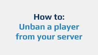 How to: Unban a pląyer from your server