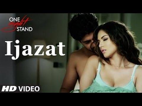 IJAZAT Full Video Song (Lyrics) | ONE NIGHT STAND | Sunny Leone | Tanuj Virwani | Arijit Singh