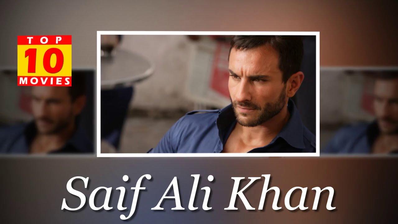 Saif Ali Khan Best Movies - Top 10 Movies List - YouTube