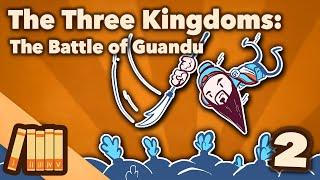 The Three Kingdoms  The Battle of Guandu  Extra History  2