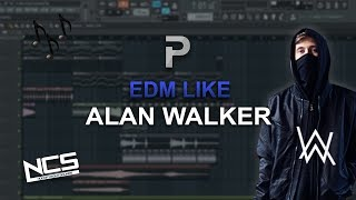 HOW TO MAKE: EDM like Alan Walker - FL Studio tutorial
