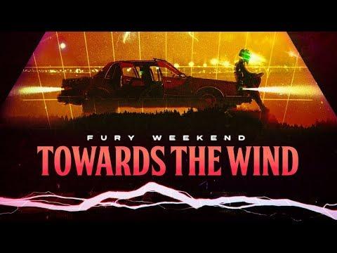 fury-weekend---towards-the-wind