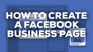 How To Create a FaceBook Business Page (Basic 2020 Guide)