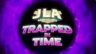 JLA Adventures: Trapped in Time Opening