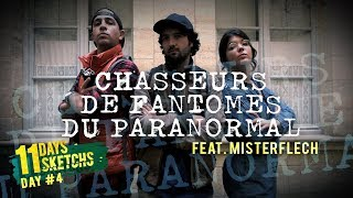 Chasseurs de Fantômes du Paranormal - Hara Kiwi feat. MisterFlech [11 Days #4]