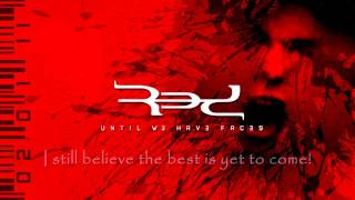 Red - Best Is Yet To Come [Lyrics] HQ Edited