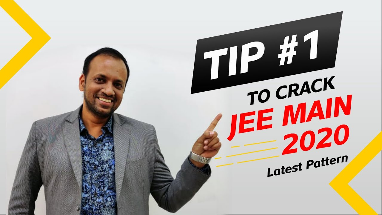 Strategy to Crack JEE Main 2020 based on new pattern by PG Sir | Tip - 1 | Extraclass