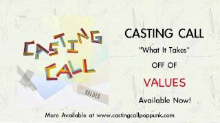 Watch Casting Call What It Takes video