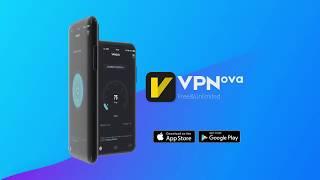 VPNova - Security VPN&Express unlimited VPN server