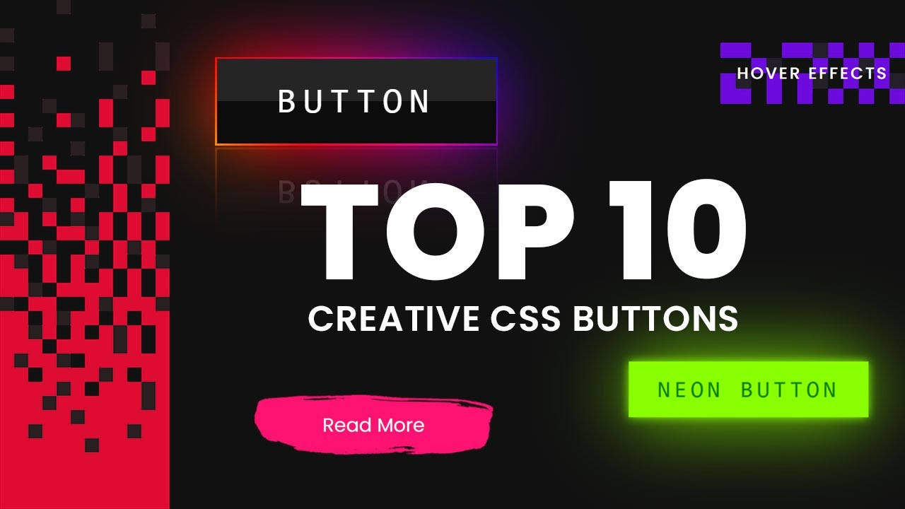 Top 10 CSS Creative Buttons Animation & Hover Effects