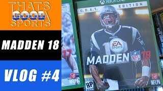 The Madden 18 Release: VLOG #4
