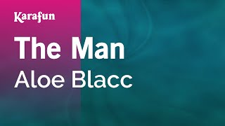 Karaoke The Man - Aloe Blacc *