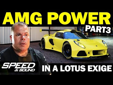 King-K: Untold Tales and the AMG-powered Lotus Exige! (Part 3)