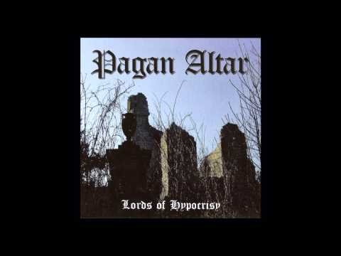 Pagan Altar - The Lords of Hypocrisy (Full Album)