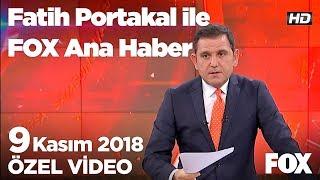 Yılmaz: Yükselişimden rahatsızsın! 9 Kasım 2018 Fatih Portakal ile FOX Ana Haber