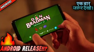 Don Bradman Cricket-17 Release For Android!?!?   Full Info & Details   Tencent?   In Hindi