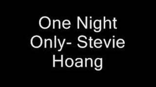 One Night Only - Stevie Hoàng