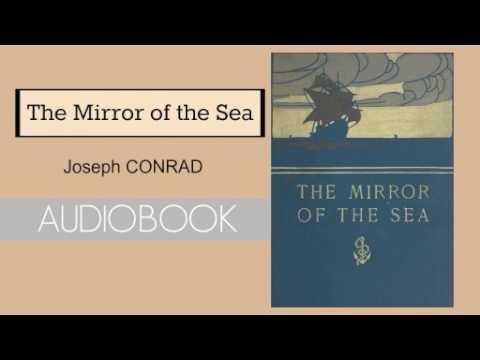 The Mirror of the Sea by Joseph Conrad - Audiobook