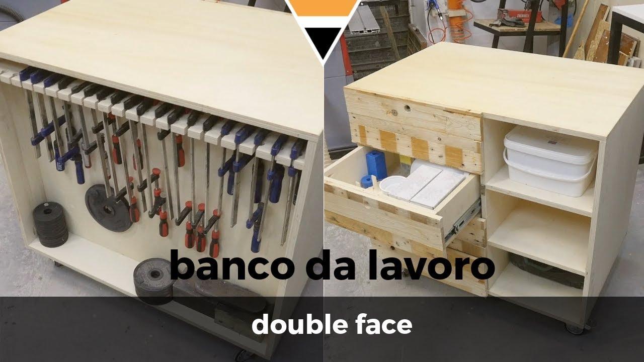 Fai Da Te Banco Da Lavoro Double Face Youtube