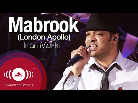 Irfan Makki - Mabrook  | Awakening Live At The Apollo Theatre