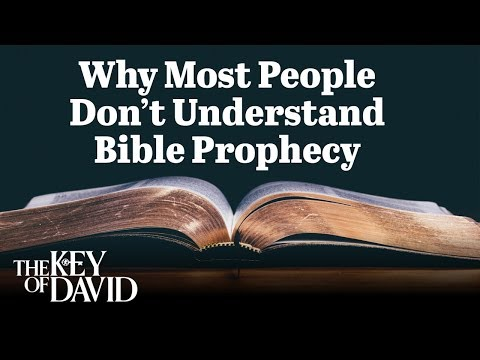 Why Most People Don't Understand Bible Prophecy (2013)