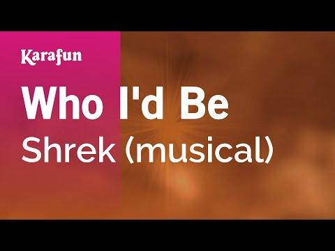 Karaoke Who I'd Be - Shrek *